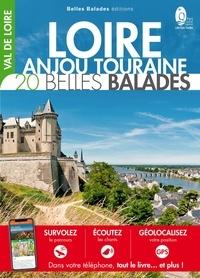 Emilie Boillot et Clément Coroller - Loire-Anjou-Touraine : 20 belles balades.