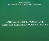 Emilie Boix-Fuster et Antoni Milian-Massana - Aménagement linguistique dans les pays de langue catalane.