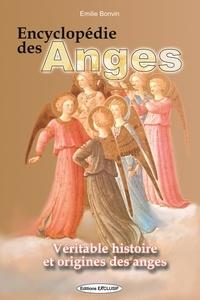 Emilie Bonvin - Encyclopédie des anges - Histoire vraie des anges.