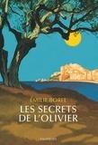 Emilie Borel - Les secrets de l'olivier.