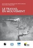 Emilie Bourdu et Michel Lallement - Le travail en mouvement.
