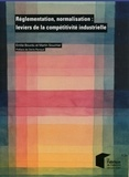 Emilie Bourdu et Martin Souchier - Réglementation, normalisation : leviers de la compétitivité industrielle.