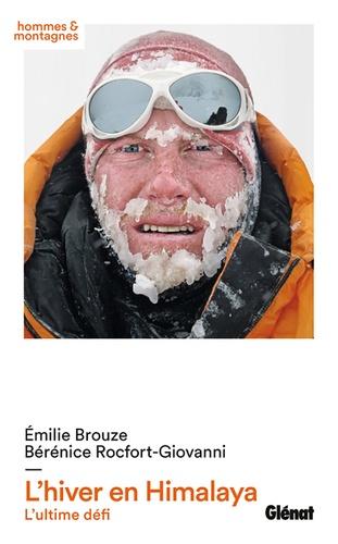 L'hiver en Himalaya. L'ultime défi