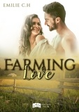 Emilie C.H. - Farming Love.