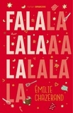 Emilie Chazerand - Falalalala.