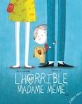 Emilie Chazerand et Amandine Piu - L'horrible Madame Mémé.