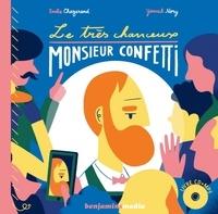 Emilie Chazerand et Yannick Nory - Le très chanceux Monsieur Confetti. 1 CD audio MP3
