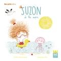 Emilie Chazerand et Amandine Piu - Suzon  : Suzon à la mer.