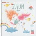 Emilie Chazerand et Amandine Piu - Suzon  : Suzon rêve.