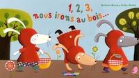 Emilie Chollat et Quitterie Simon - 1, 2, 3, Nous irons au bois....