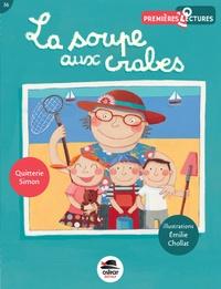 Emilie Chollat - La soupe aux crabes.