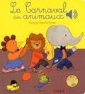 Emilie Collet et Séverine Cordier - Le Carnaval des animaux.