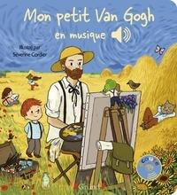 Emilie Collet et Séverine Cordier - Mon petit Van Gogh en musique.