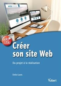 Emilie Courts et Emilie Courts - Créer son site web - Du projet à la réalisation.