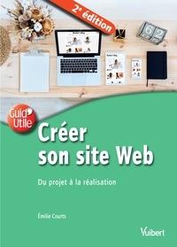 Emilie Courts - Créer son site Web - Du projet à la réalisation.