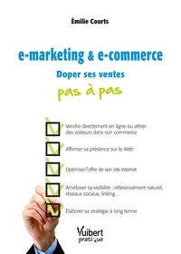 Emilie Courts et Emilie Courts - e-marketing & e-commerce - Doper ses ventes.