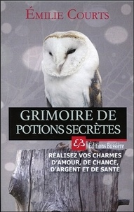 Emilie Courts - Grimoire de potions secrètes.