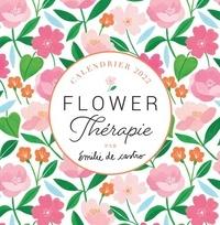Emilie de Castro - Calendrier Flower Thérapie.