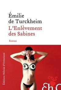 Emilie de Turckheim - L'enlèvement des Sabines.