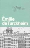 Emilie de Turckheim - Le prince à la petite tasse.