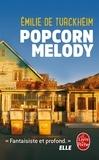 Emilie de Turckheim - Popcorn Melody.
