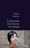 Emilie Desvaux - A l'attention de la femme de ménage.