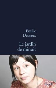 Emilie Desvaux - Le jardin de minuit.
