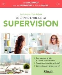 Emilie Devienne - Le grand livre de la supervision.