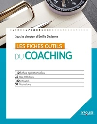 Emilie Devienne - Les fiches outils du coaching.