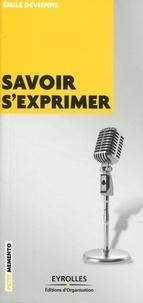 Emilie Devienne - Savoir s'exprimer.