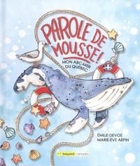 Emilie Devoe et Marie-Eve Arpin - Parole de mousse ! - Mon ABC-mer du Québec.