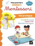 Emilie Druais et Maurèen Poignonec - Vie pratique - De 2 à 4 ans.