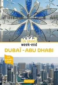 Emilie Fériaud et Ursula Rénique - Un Grand Week-End à Dubaï - Abu Dhabi. 1 Plan détachable