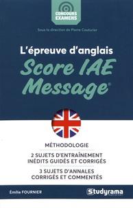 Emilie Fournier - L'épreuve d'anglais Score IAE Message.