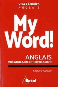 Emilie Fournier - My World ! - Le vocabulaire anglais facile.