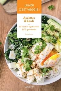 E book télécharger pdf Lundi c'est veggie ! Assiettes & Bowls