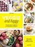 Emilie Franzo - Veggie débutant - 150 recettes végétariennes pour s'y mettre.