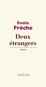 Emilie Frèche - Deux étrangers.