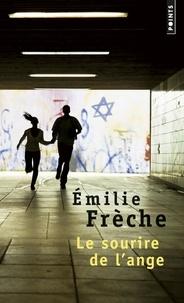Emilie Frèche - Le sourire de l'ange.