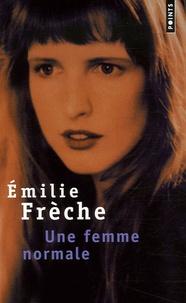Emilie Frèche - Une femme normale.
