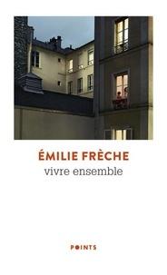 Emilie Frèche - Vivre ensemble.