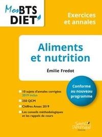 Emilie Fredot - Aliments et nutrition - Exercices et annales.