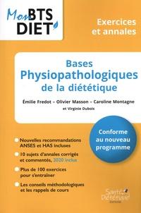 Emilie Fredot et Olivier Masson - Bases physiopathologiques de la diététique - Exercices et annales.