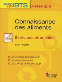 Emilie Fredot - Connaissance des aliments - Exercices et annales.