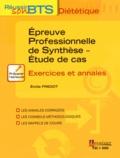 Emilie Fredot - Epreuve professionnelle de synthèse - Etude de cas - Exercices et annales.