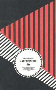 Emilie Giaime - Mademoiselle.