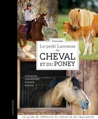 Deedr.fr Le petit Larousse du Cheval et du Poney - Connaître, comprendre, soigner, monter Image
