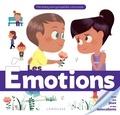 Emilie Gillet et Claire Wortemann - Les émotions.