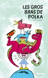 Emilie Gleason - Les gros bras de Polka.