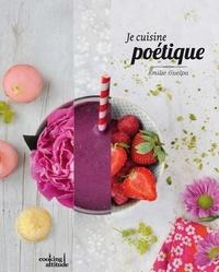 Emilie Guelpa - Je cuisine poétique.